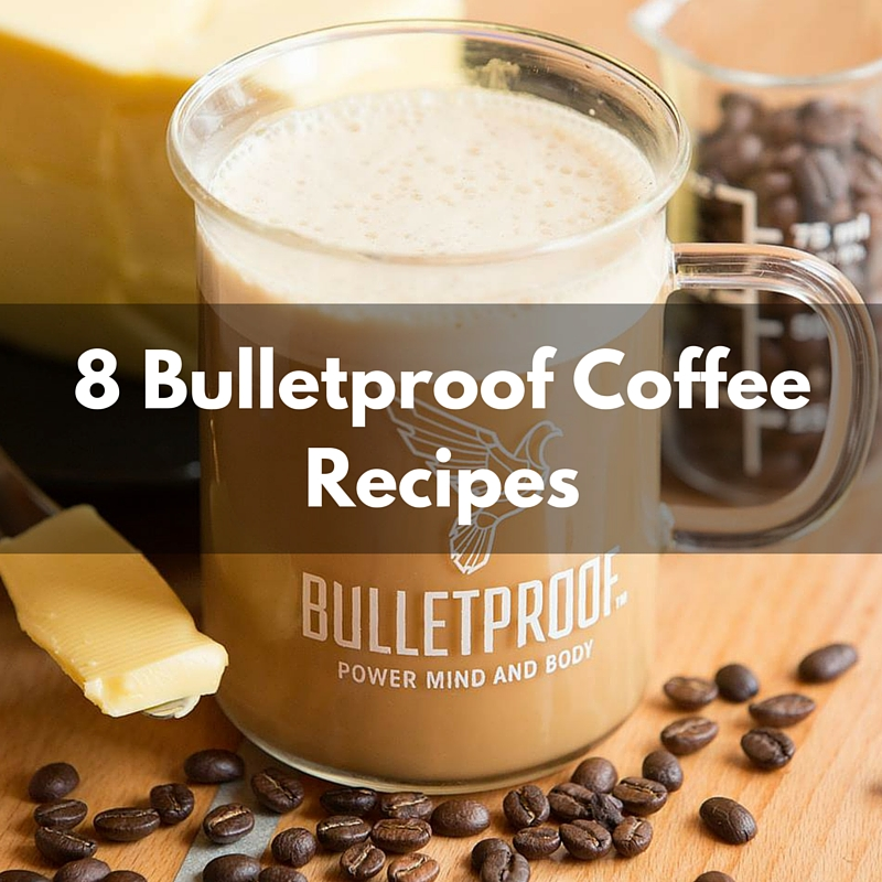 Recipes to make your coffee more bulletproof 8 recipes to make your coffee more bulletproof malvernweather Choice Image