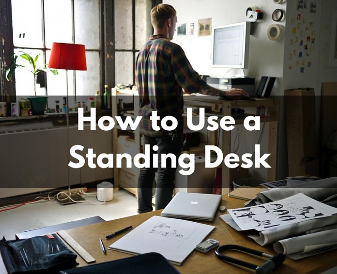 How to Use a Standing Desk