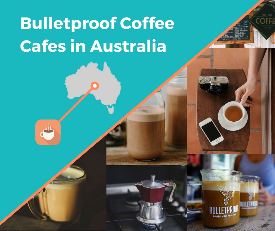 Bulletproof Coffee Cafes in Australia