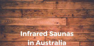 Infrared Saunas in Australia